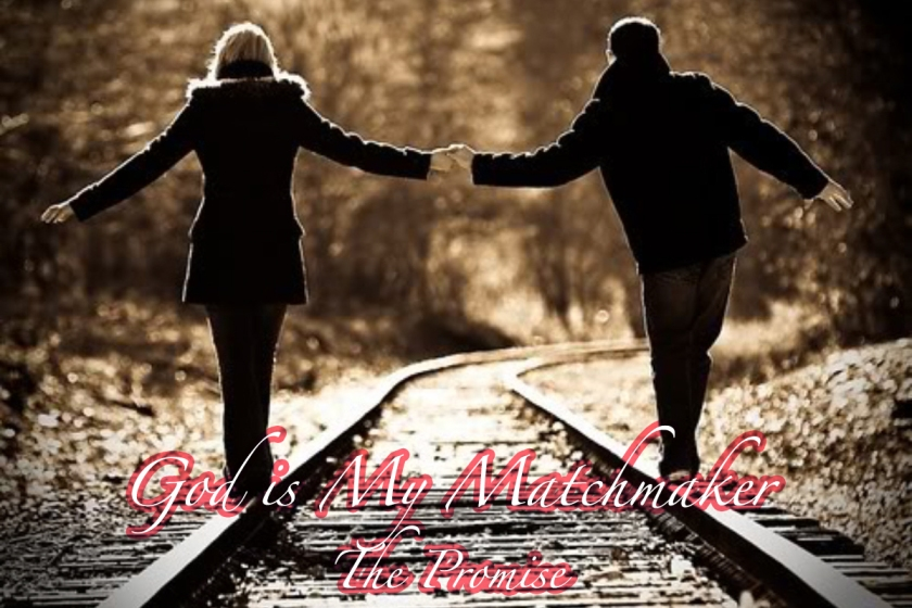 God is a Matchmaker